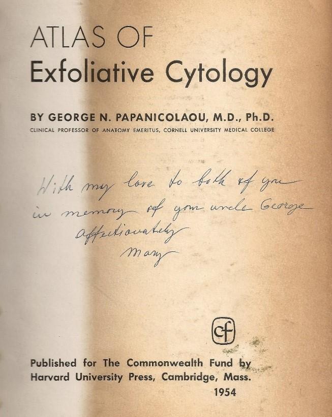 Atlas of exfoliative cytology george papanicolaou.